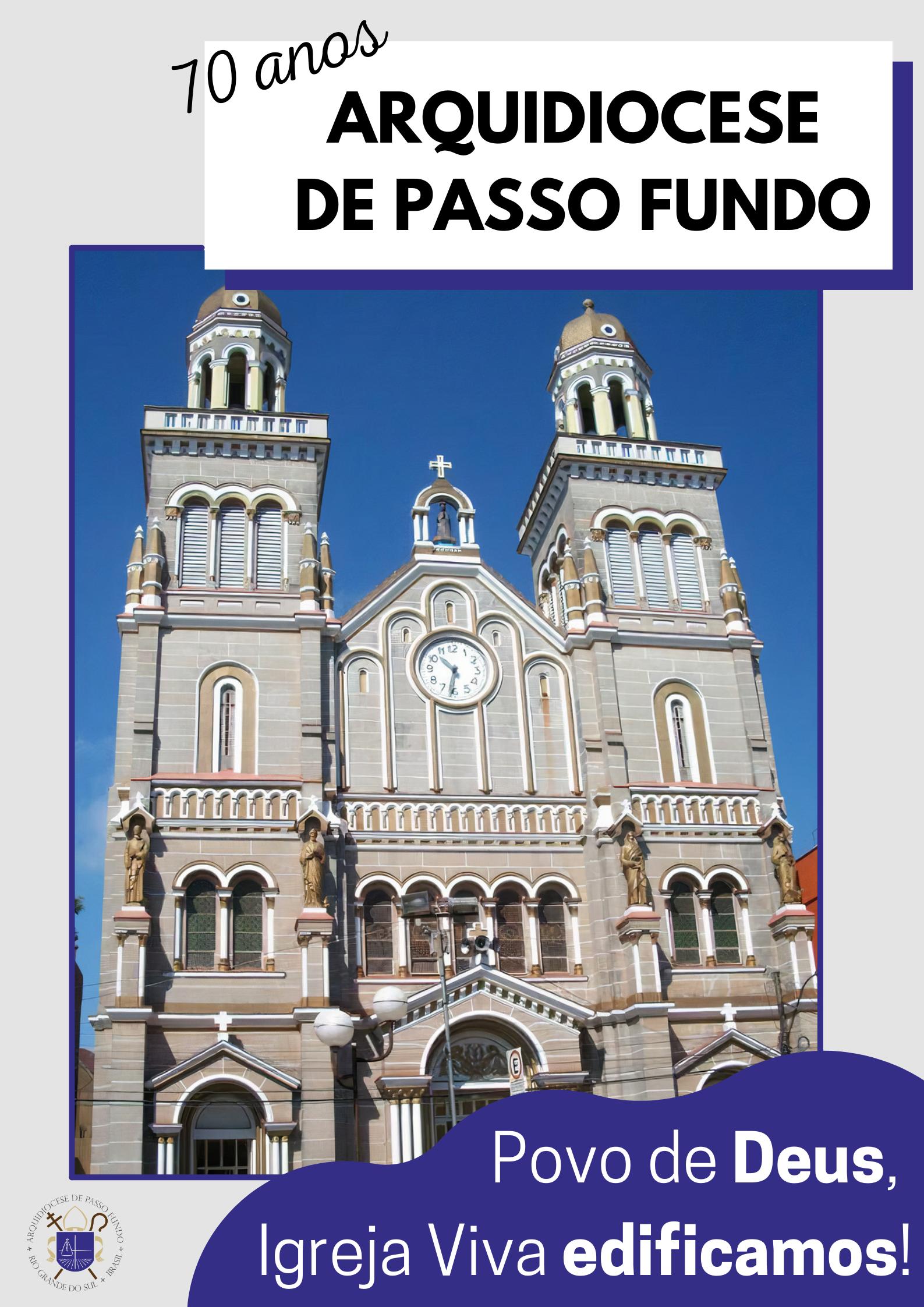 Arquidiocese de Passo Fundo celebra 70 anos desde sua criação