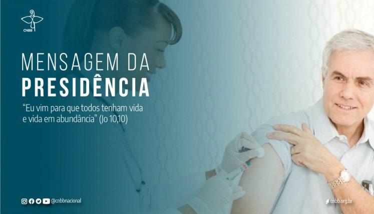 Em sua primeira mensagem do ano, presidência da CNBB defende a vacina para todos os brasileiros e a equidade no seu acesso