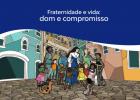 Campanha da Fraternidade: a vida é dom e compromisso